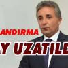 YAPILANDIRMA 1 AY UZATILDI!