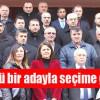 """""""SEÇİM İÇİN SAHAYA İNDİK"""""""