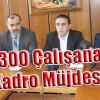 KARDEMİR'de Çalışan Bin 30 İşçiye Kadro Müjdesi