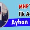 MHP'DE İLK ADAY AYHAN AKBAŞ