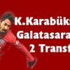 Galatasaray'dan K.Karabükspor'a iki transfer..