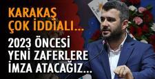 """""""AK Parti olarak yeni bir zafere imza atacağız"""""""