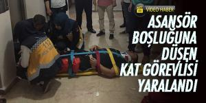 Asansör boşluğuna düşen kat görevlisi yaralandı