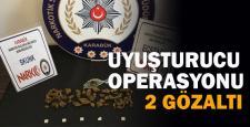Uyuşuturucu operasyonunda 2 kişi gözaltına alındı