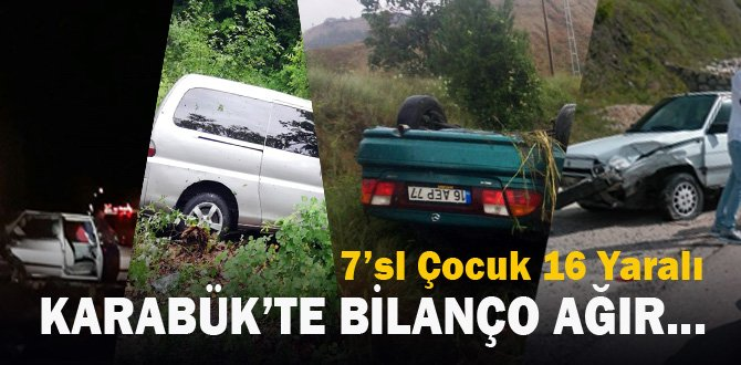 Karabük'te trafik kazaları: 7'si çocuk 16 yaralı