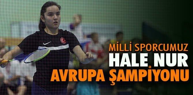 Milli sporcu Hale Nur Küçüksevgili, Avrupa şampiyonu oldu