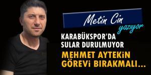 Karabükspor'da Sular Durulmuyor