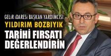 """Gelir İdaresi Başkan Yardımcısı Bozbıyık: """"Tarihi fırsatı değerlendirin"""""""