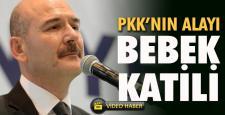 SOYLU; PKK'NIN ALAYI DÜN DE BEBEK KATİLİYDİ BUGÜN DE BEBEK KATİLİ