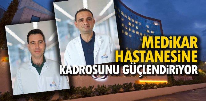 Medikar Hastanesi'nde 2 yeni doktor göreve başladı