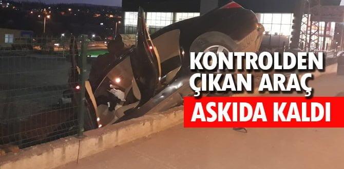 KONTROLDEN ÇIKAN ARAÇ ASKIDA KALDI