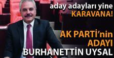 AK PARTİ'NİN ADAYI BURHANETTİN UYSAL