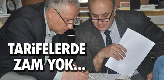 ÇAYLI; TARİFELERDE ZAM YOK