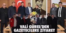 VALİ GÜREL'DEN 10 OCAK GAZETECİLER GÜNÜ ZİYARETLERİ