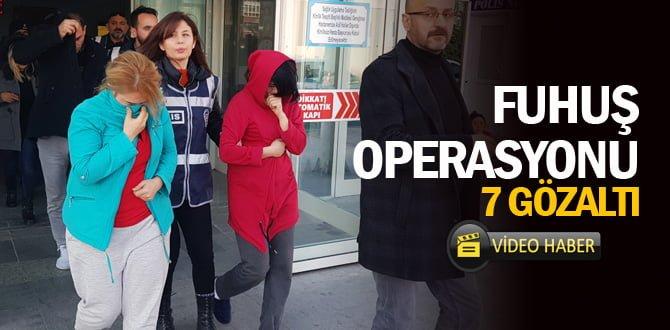 Fuhuş operasyonunda 7 gözaltı