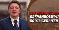 """Kaya, """"CHP belediyeciliğinde ilçemiz 50 yıl geriye gider"""""""