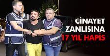 Cinayet zanlısına 17 yıl hapis cezası