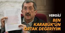 VERGİLİ; BEN KARABÜK'ÜN ORTAK DEĞERİYİM!