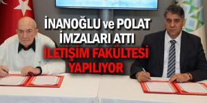 Türker İnanoğlu İletişim Fakültesi için imzalar atıldı