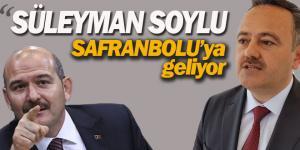 ALTINÖZ; SÜLEYMAN SOYLU SAFRANBOLU'YA GELİYOR