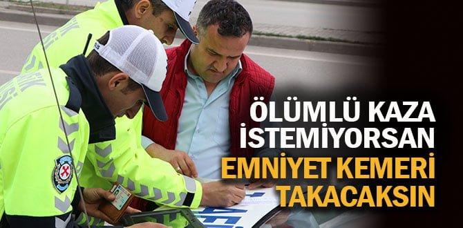 """""""AMAÇ CEZA DEĞİL, ÖLÜMLÜ KAZALARI AZALTABİLMEK"""""""