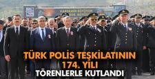 TÜRK POLİS TEŞKİLATININ 174. YILI TÖRENLERLE KUTLANDI