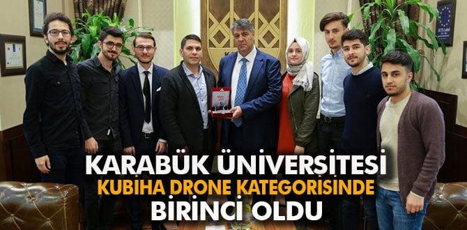 """""""KBUİHA"""" drone kategorisinde birinci oldu"""