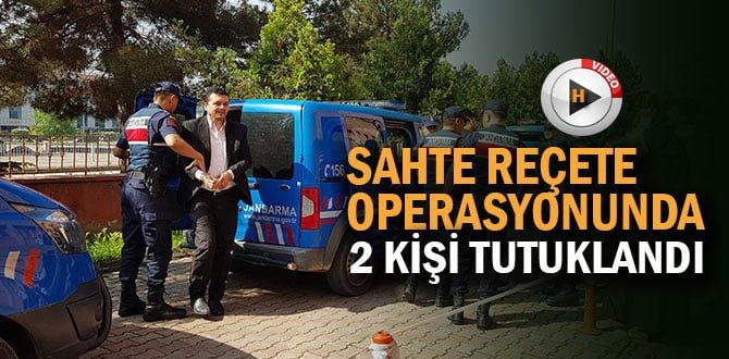 'Sahte reçete' operasyonunda 2 tutuklama
