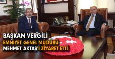Başkan Vergili Emniyet Genel Müdürü Aktaş'a başarılar diledi