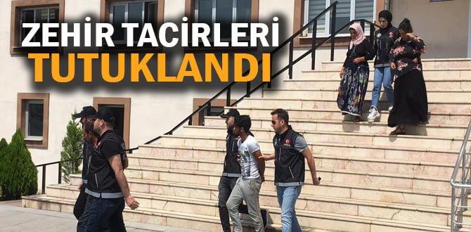 ZEHİR TACİRLERİ TUTUKLANDI