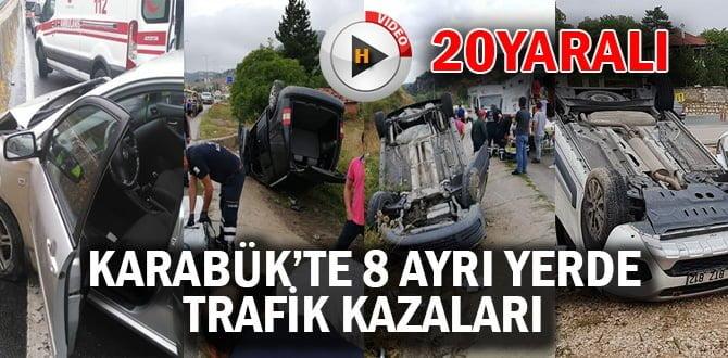 Karabük'te 8 ayrı kaza: 20 yaralı