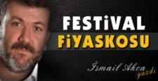 Festival Fiyaskosu..!