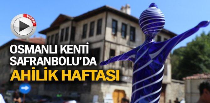 """Osmanlı kenti Safranbolu'da """"Ahilik Haftası"""" kutlandı"""