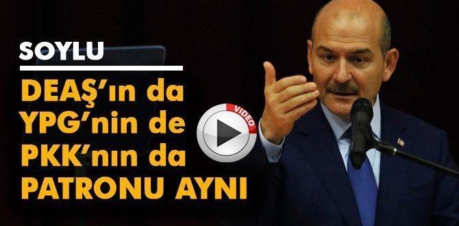 """Bakan Soylu: """"DEAŞ'ın da PKK'nın da YPG'nin de patronu aynıdır"""""""