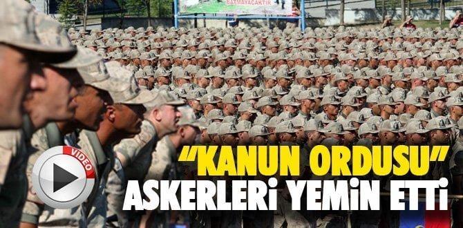 """""""Kanun Ordusu"""" Askerleri Yemin Etti"""