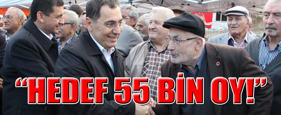 """HEDEF 55 BİN OY!"""