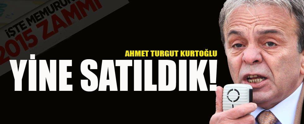 """""""YİNE SATILDIK!"""""""