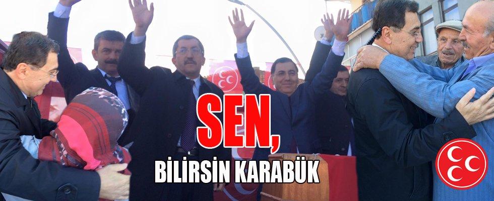 """""""KARABÜK VE İLÇELERİNİ ŞAHA KALDIRACAĞIZ"""""""