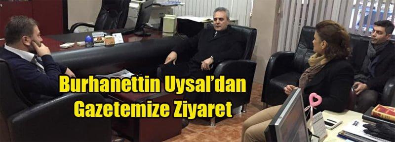 Rektör Burhanettin Uysal'dan Gazetemize Ziyaret
