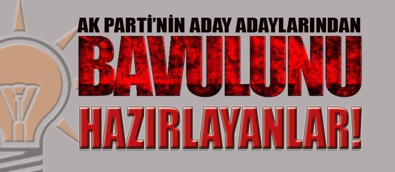 AK PARTİ'DE BAVULUNU HAZIRLAYANLAR!