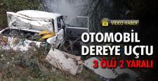 Karabük'te otomobil dereye uçtu: 3 ölü, 2 yaralı