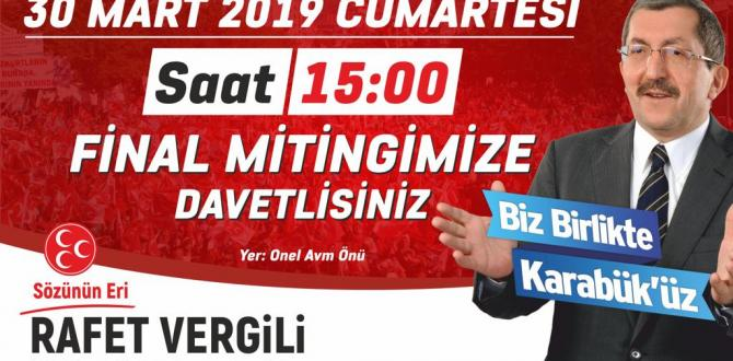 RAFET VERGİLİ'NİN FİNAL MİTİNGİ