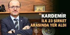 Kardemir, ilk 23 şirket arasında yer aldı