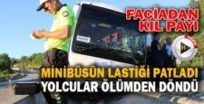 Lastiği patlayan yolcu minibüsündeki yolcular ölümden döndü