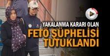 Yakalama kararı bulunan FETÖ şüphelisi tutuklandı
