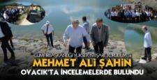 ŞAHİN OVACIK'TA İNCELEMELERDE BULUNDU