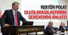 Rektör Polat, KBÜ'nün Uluslarasılaşma Süreçlerini Anlattı
