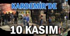 KARDEMİR çalışanları Atatürk için saygı duruşunda