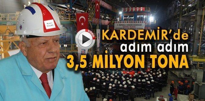 KARDEMİR 150 milyonluk yatırımla 3,5 milyonluk üretim hedefi için önemli bir adım daha attı