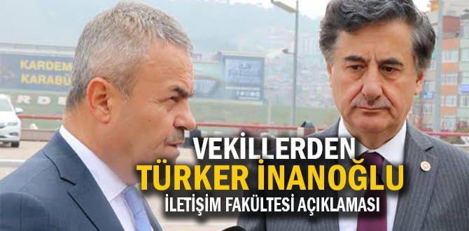"""Vekillerden """"Türker İnanoğlu İletişim Fakültesi"""" açıklaması"""